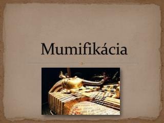 Mumifik�cia