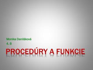 Procedúry a  funkcie