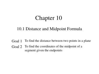 10.1 Distance and Midpoint Formula