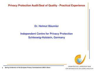 Privacy Protection Audit/Seal of Quality - Practical Experience
