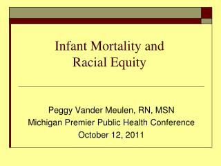 Infant Mortality and  Racial Equity