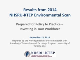 Results from 2014 NHSRU-KTEP Environmental Scan
