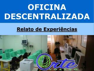 OFICINA DESCENTRALIZADA