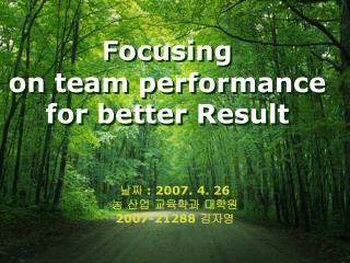 F ocusing  on team performance  for better Result