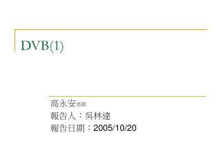 DVB(1)