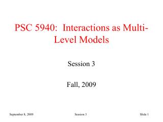 PSC 5940:  Interactions as Multi-Level Models