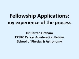 Fellowship Applications:   my experience of the process