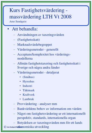 Kurs Fastighetsvärdering - massvärdering LTH Vt 2008 Arne Sundquist