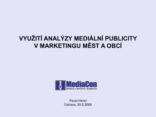 VYU�IT� ANAL�ZY MEDI�LN� PUBLICITY V MARKETINGU M?ST A OBC�