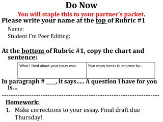 Do Now You will staple this to your partner's packet .
