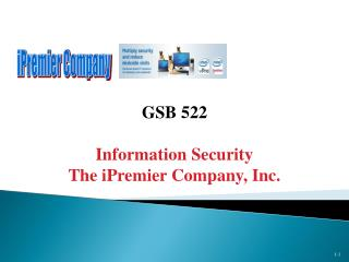 GSB 522  Information Security The iPremier Company, Inc.