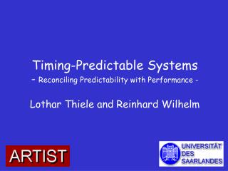 Timing-Predictable Systems -  Reconciling Predictability with Performance -