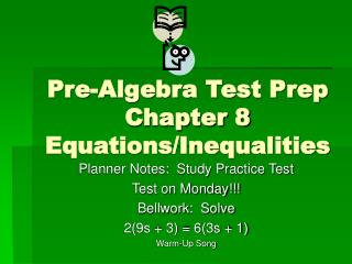 Pre-Algebra Test Prep Chapter 8 Equations/Inequalities