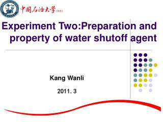 Experiment Two:Preparation and property of water shutoff agent