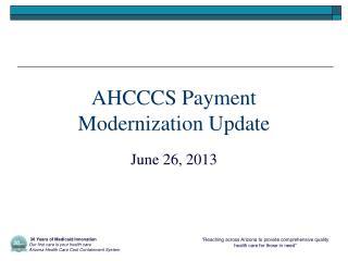 AHCCCS Payment Modernization Update