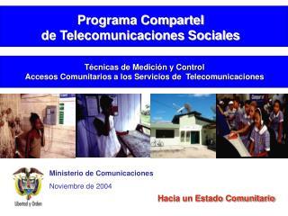 Ministerio de Comunicaciones Noviembre de 2004
