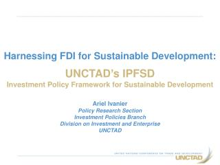 Harnessing FDI for Sustainable Development: UNCTAD's IPFSD