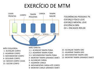 EXERC�CIO DE MTM