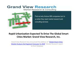 Smart Cities Market Size To 2020: Grand View Research, Inc.