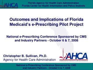 Outcomes and Implications of Florida Medicaid's e-Prescribing Pilot Project