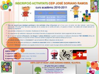 INSCRIPCIÓ ACTIVITATS  CEIP JOSÉ SORIANO RAMOS curs acadèmic 2010-2011