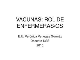 VACUNAS: ROL DE ENFERMERAS/OS