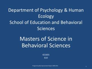 Department of Psychology & Human Ecology School of Education and Behavioral Sciences