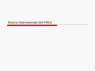 Ricerca Internazionale IEA-PIRLS