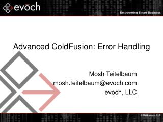 Advanced ColdFusion: Error Handling