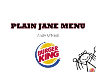 PLAIN JANE MENU