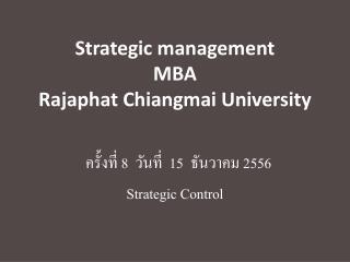 Strategic management MBA Rajaphat Chiangmai University