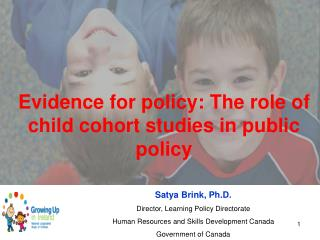 Evidence for policy: The role of child cohort studies in public policy