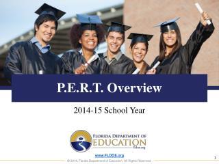 P.E.R.T. Overview