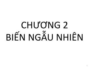 CHƯƠNG 2 BIẾN NGẪU NHIÊN