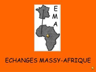 ECHANGES MASSY-AFRIQUE