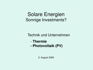 Solare Energien Sonnige Investments?