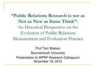 Prof Tom Watson Bournemouth University Presentation to WPRF Research Colloquium November 18, 2012