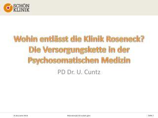 Wohin entlässt die Klinik  Roseneck ? Die Versorgungskette in der Psychosomatischen Medizin