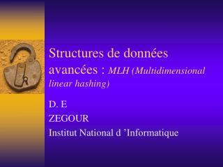 Structures de données avancées :  MLH (Multidimensional linear hashing)