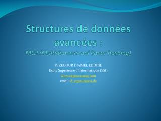Structures de données avancées :  MLH ( Multidimensional linear hashing )