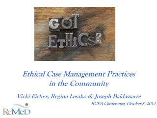 Ethical Case Management Practices  in the Community