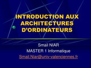 INTRODUCTION AUX ARCHITECTURES D'ORDINATEURS