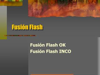 Fusión Flash