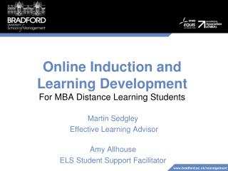 Online Induction and  Learning Development  For MBA Distance Learning Students