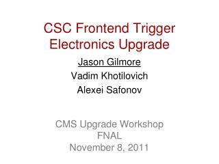 CSC Frontend Trigger Electronics Upgrade