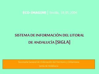 SISTEMA DE INFORMACI N DEL LITORAL  DE ANDALUC A [SIGLA]