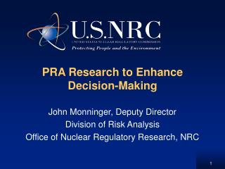 PRA Research to Enhance Decision-Making