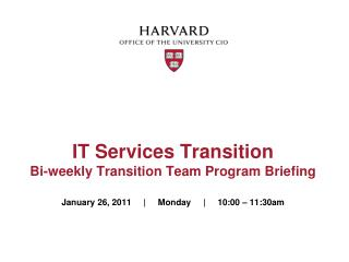 IT Services Transition Bi-weekly Transition Team Program Briefing