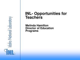 INL- Opportunities for Teachers