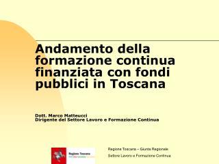 Regione Toscana – Giunta Regionale Settore Lavoro e Formazione Continua